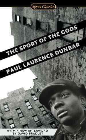 The Sport of the Gods By Dunbar, Paul Laurence/ Andrews, William (INT)/ Bradley, David (AFT)